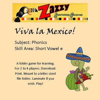Viva la Mexico! Folder Game Phonics short e