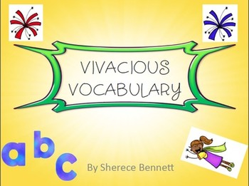 Vivacious Vocabulary- Synonyms and Antonyms Powerpoint and Study Packet