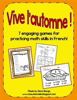 {Vive l'automne!} 7 Engaging Games for Practicing Math Skills in French!