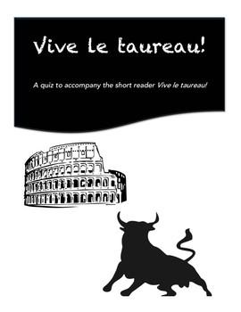 Vive le taureau Chapters 1-2 Quiz