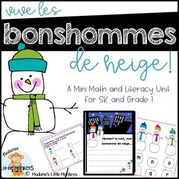 Vive les bonhommes! A Mini Math and Literacy Unit