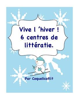 Voici l'hiver : 6 centres de littératie. Winter centers in French