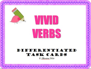Vivid Verbs Differentiated Task Cards