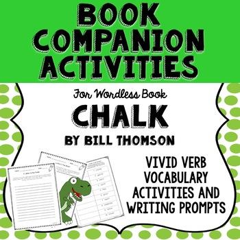Book Companion for Wordless Book Chalk by Bill Thomson, Vivid Verbs Lesson
