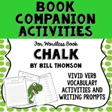 Book Companion for Wordless Book Chalk by Bill Thomson, Vi