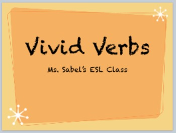 Vivid Verbs for ELL's