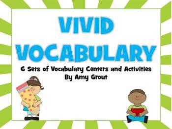 Vivid Vocabulary: 6 Sets of Vocabulary Activities
