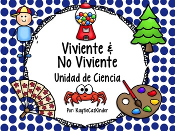 Viviente o No Viviente: Living or Nonliving