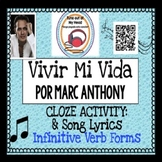 Vivir Mi Vida Por Marc Anthony Spanish Song Cloze Activity - Song Lyrics - Verbs