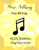 Vivir Mi Vida by Marc Anthony Song Worksheet (AR, ER, IR infinitivesTHis)