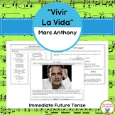 """Vivir la Vida"" and the Immediate Future Tense (Ir + a + inf)"