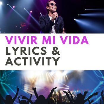 Vivir mi vida Lyrics and Activity Sheet for Spanish 1