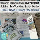 Vivre et Travailler en Ontario FRENCH Research Resources- Grade 3 Social Studies