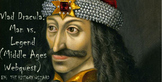 Vlad Dracula: Man vs. Legend (Middle Ages Webquest)