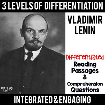 Vladimir Lenin (Soviet Revolution) Differentiated Reading Passages & Questions