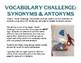 Vocabulary Challenge: Synonyms & Antonyms #1