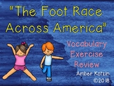 Vocab Exercise Review: The Foot Race Across America Journeys 3rd Grade