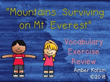 Vocab Exercise Review: Mountains - Surviving on Mt. Everest Journeys 3rd Grade