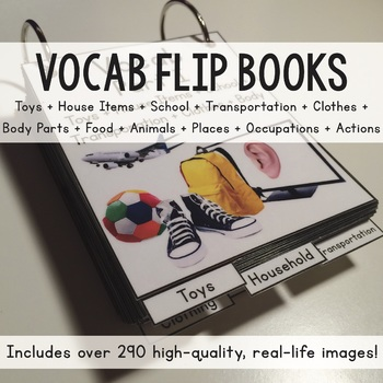 Vocabulary Flip Books! Over 280 Real-Life Images! House, A