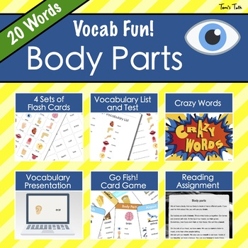 Vocab Fun! - Body Parts: Flash Cards, Vocabulary List + Test, Games and MORE!