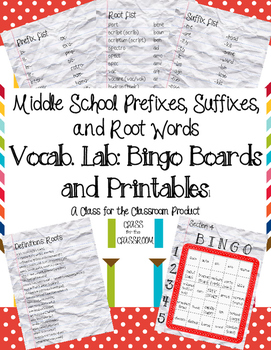 Vocab Lab: Middle School Prefixes, Roots, and Suffixes Complete Bingo