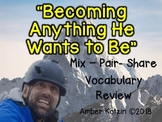 Vocab Mix-Pair-Share Game: Becoming Anything He Wants to Be Journeys 3rd Grade