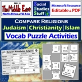 Compare Judaism, Christianity & Islam Vocab Puzzles- Religion of the Middle East