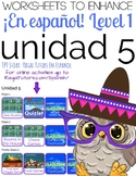¡En español! Level 1, Unidad 5 Vocabulary