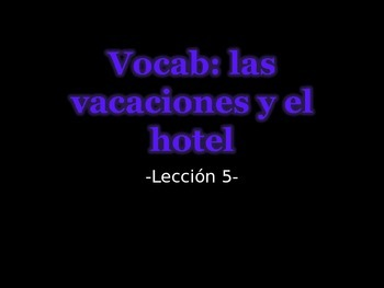Vocab-las vacaciones y el hotel