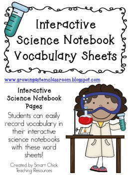 Vocabulary Sheets & Word Lists ~ Interactive Science Notebook Pack