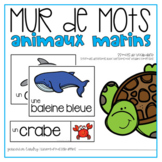 Vocabulaire animaux marins {FRENCH Ocean Animals Word Wall}