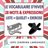 Vocabulaire d'Hiver + Exercices - French winter vocabulary