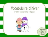 Vocabulaire d'hiver + Bingo/Winter vocabulary + Bingo (French)