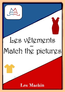 Vocabulaire: les vêtements - match the pictures
