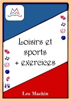 Vocabulaire : loisirs et sports avec exercices