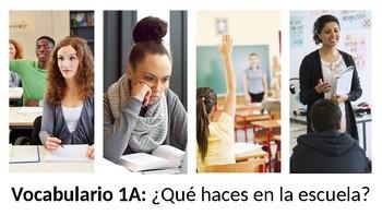 Vocabulary 1A - ¿Qué haces en la escuela? - Realidades 2 - School - PowerPoint