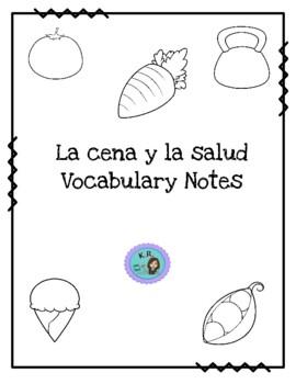 La cena y la salud: Vocabulary Notes