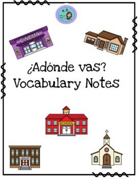 ¿Adonde vas?- Vocabulary Notes