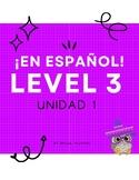 ¡En español! Level 3, Unidad 1