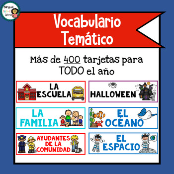 Vocabulario Temático para Todo el Año // Thematic Vocabulary for the Whole Year