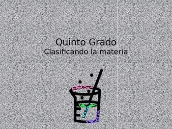 Clasificando Materia/ Classifying Matter