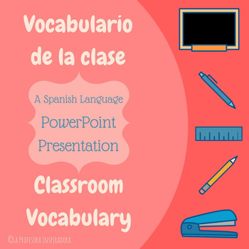 Vocabulario de la clase / Classroom vocabulary PowerPoint