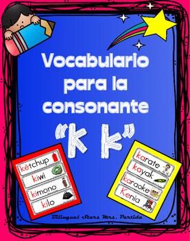 Vocabulario de la letra Kk consonante K k Bilingual Stars Mrs. Partida