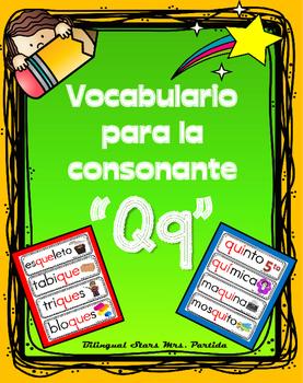 Vocabulario de la letra Qq consonante Q q Bilingual Stars Mrs. Partida