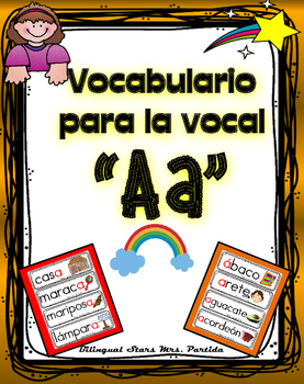 Vocabulario de la vocal A a  letra  Aa Bilingual Stars Mrs. Partida