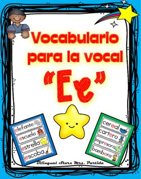 Vocabulario de la vocal E e  letra  Ee Bilingual Stars Mrs. Partida