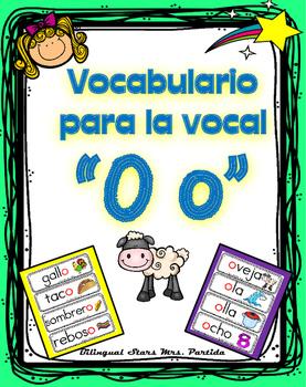 Vocabulario de la vocal O o  letra  Oo Bilingual Stars Mrs. Partida