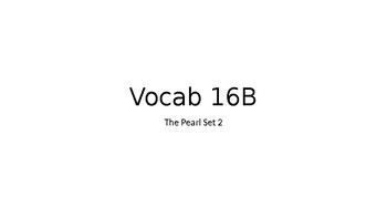 Vocabulary 16B The Pearl Part 2