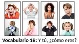 Vocabulary 1B - Y tú, ¿cómo eres? - Realidades 1 / Auténti