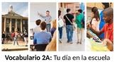 Vocabulary 2A - Tu día en la escuela - Realidades 1 / Auté